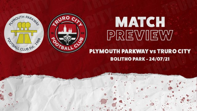 MATCH PREVIEW | PLYMOUTH PARKWAY vs TRURO CITY
