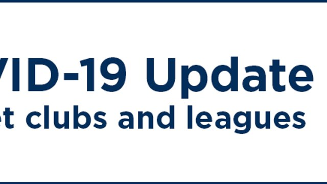 ECB COVID-19 Update for Clubs and Leagues - 31st July