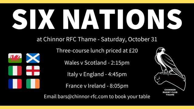 Enjoy the Six Nations at Chinnor