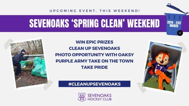 Sevenoaks Spring Clean 20th / 21st March