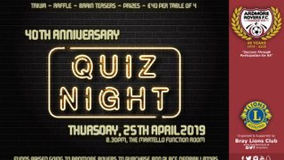 Ardmore Rovers 40th Anniversary Quiz Night Hosted By Bray Lions Club