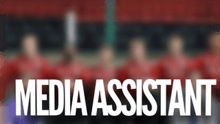 WE'RE HIRING | Media Assistant