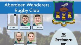 Aberdeen Wanderers RFC 1st XV v Strathmore RFC - Team Announcement