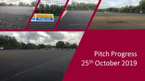 Pitch Progress 25th October 2019