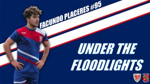 Under The Floodlight: Facundo Placeres