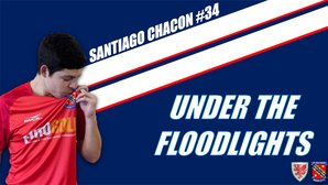 Under The Floodlight: Santiago Chacon