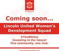 LINCOLN UNITED WOMEN'S DEVELOPMENT SQUAD - TRIALS REGISTRATION NOW OPEN!