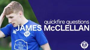 Quickfire Questions - James McClellan