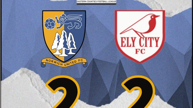 NORWICH UNITED 2 - 2 ELY CITY