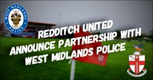 COMMUNITY | Redditch United Announce Partnership With West Midlands Police