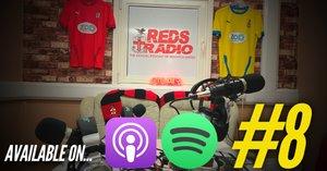 REDS RADIO | #8 - £99 Season Ticket Ft. David Faulkner