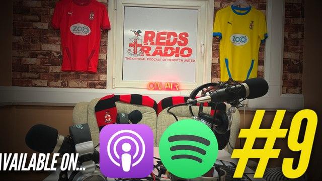 REDS RADIO | #9 - Halesowen Town & Bromsgrove Sporting on the Horizon! Ft. Matt Clarke