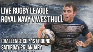 Coral Challenge Cup 1st Round  Royal Navy v West Hull
