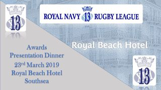 Royal Navy Rugby League Presentation Night - Last Chance  To Book Your Place