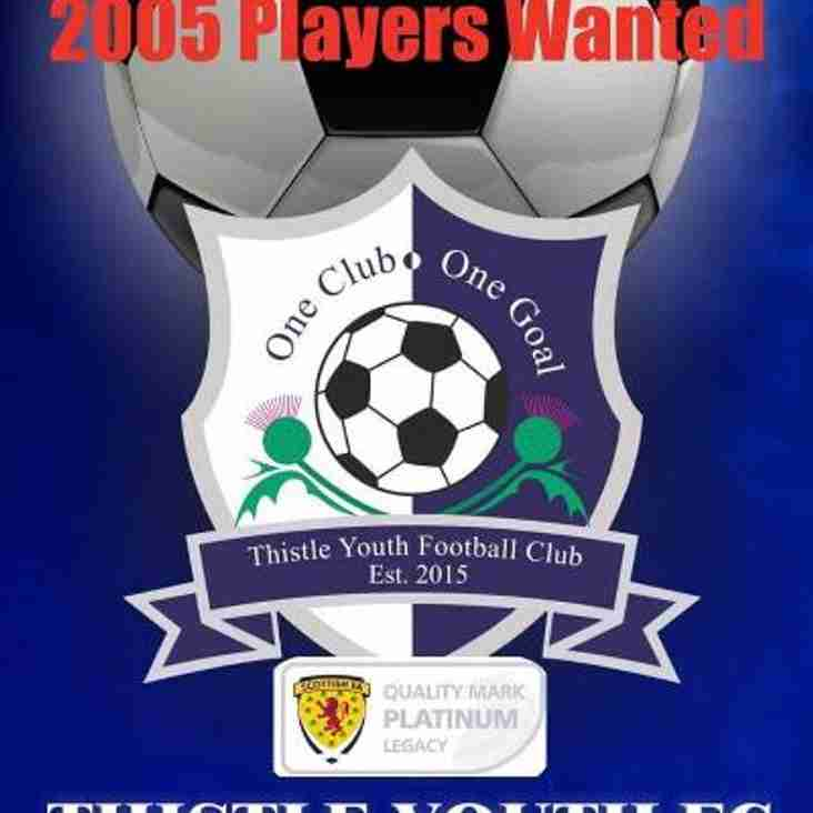 Thistle 2005s looking for players