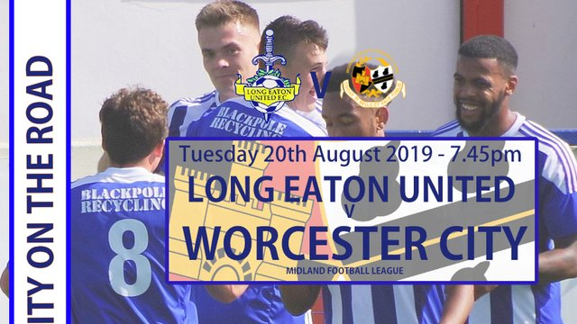 CITY ON THE ROAD - LONG EATON UNITED TUESDAY 20th AUGUST