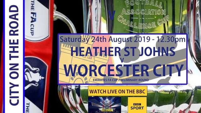 CITY ON THE ROAD - HEATHER ST JOHNS - FA CUP PRELIMINARY ROUND