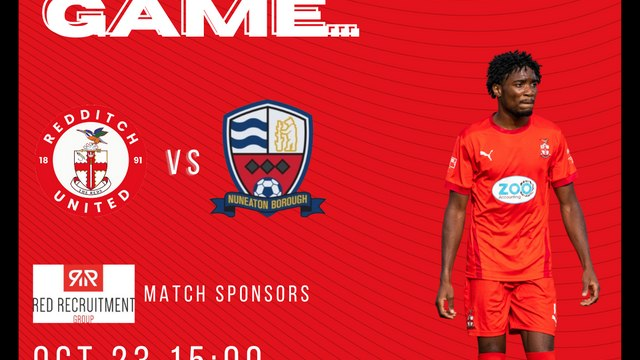 UP NEXT AT HOME   Redditch United vs Nuneaton Borough   23rd October