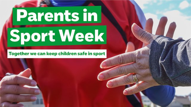 Proud to support NSPCC's 'Parents in Sport' Week