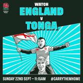 World Cup England v Tonga Sunday 22nd September 11.15 KO
