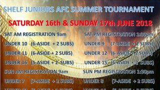 Shelf Juniors Football Club     Football Tournament Saturday 16th  & Sunday 17th