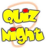Next Quiz night Friday 6th September 7:30pm