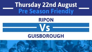 PreSeason Friendly vs Guisborough