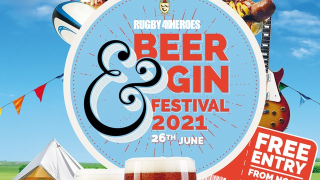 Rugby4Heroes Beer & Gin festival @ OLRFC on Saturday 26th June 2021 from Noon