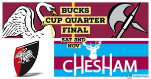 Bucks Cup Quarter Final vs. Chesham (Home), Sat 2nd Nov