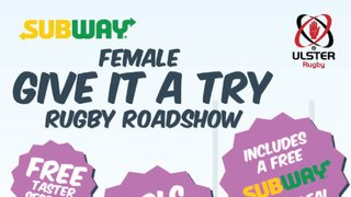 Subway Female Give It A Try Rugby Roadshow
