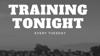 TRAINING EVERY TUESDAY AT 7PM
