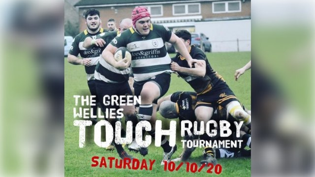 THE 'GREEN WELLIES' TOUCH RUGBY TOURNAMENT