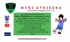 Come join the Mini strikers Club (U6s)