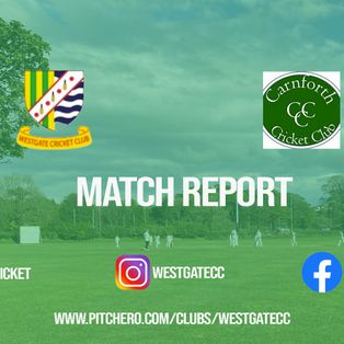 Westgate suffer 50-run defeat to league rivals Carnforth in T20 at Cross Hill Park this afternoon