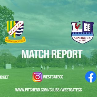 MATCH REPORT: Westgate fall three wickets short of victory over Arnside