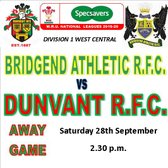 DUNVANT TRAVEL TO BRIDGEND ATHLETIC THIS SAT (Sep28)