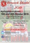 Berwick Shield Tournament - Girls Only Tournament