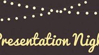 Presentation Night ....