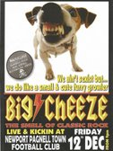 The Big Cheeze are coming....