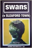 The Swans next opponents at Willen Road ---> Sleaford Town.
