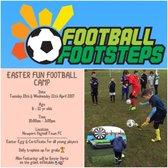 FOOTBALL FOOTSTEPS Easter Football Fun Camp.