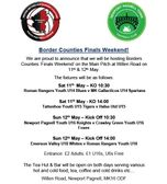 Border Counties Finals Weekend at Willen Road - 11th & 12th May