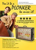 'Only Fools, The (cushty) Dining Experience' -FRI 21 June (final tickets available) SAT 22 June (SOLD OUT)