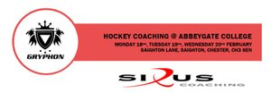 Sirus Coaching - Hockey Coaching -  Monday 18th, Tuesday 19th, Wednesday 20th February at Abbey Gate College