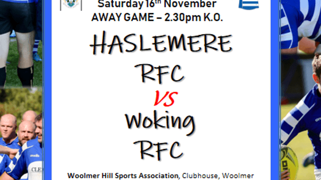 Haslemere Seniors away to Woking this Saturday