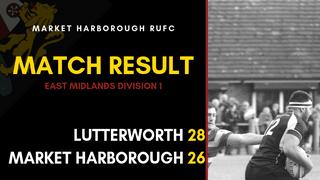 Lutterworth 1st 28 - 26 Market Harborough 1st