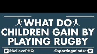 What do children gain by playing rugby?