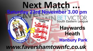 NEXT MATCH: Haywards Heath vs. Faversham Town - 23rd November