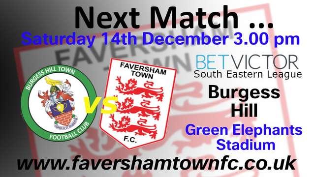 NEXT MATCH: Burgess Hill vs. Faversham - 14th December