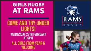 GIRLS RUGBY at RAMS  - Wed 27th February at 6pm